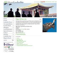 All About Lockerbie: Kagyu Samye Ling