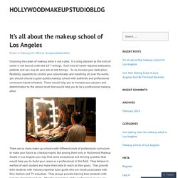 It's all about the makeup school of Los Angeles
