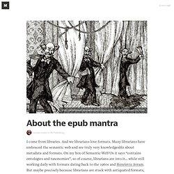 About the epub mantra — On Publishing
