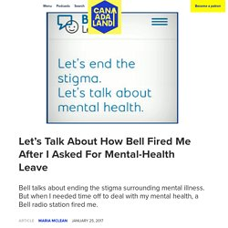 Let's Talk About How Bell Fired Me After I Asked For Mental-Health Leave - CANADALAND
