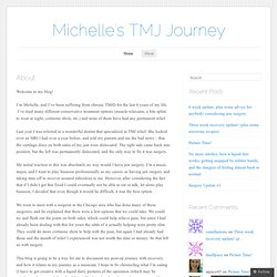 Michelle's TMJ Journey