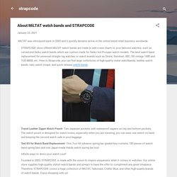 About MiLTAT watch bands and STRAPCODE