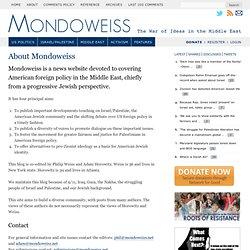 About Mondoweiss