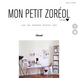 About / monpetitzoreol