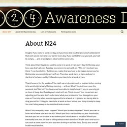 N24 Awareness Day