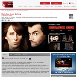 Much Ado About Nothing - Digital Theatre
