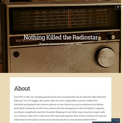 About – Nothing Killed the Radiostar
