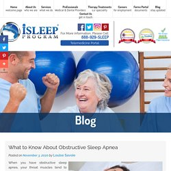 What to Know About Obstructive Sleep Apnea