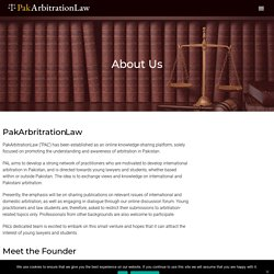 About Us - Pakistan Arbitration Law