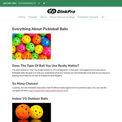 All About Pickleball Balls - Dink Pro