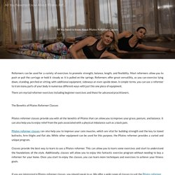 All You Need to Know About Pilates Reformer Classes