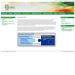European Robotics Public Private Partnership (PPP)