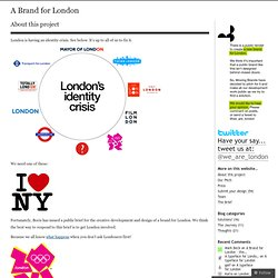 About this project « A Brand for London
