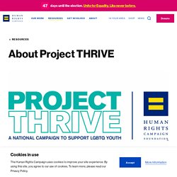 Project THRIVE (National campaign to support LGBTQ youth)