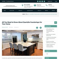 All You Need to Know About Quartzite Countertops for Your Home