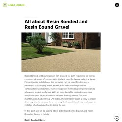 All about Resin Bonded and Resin Bound Gravel