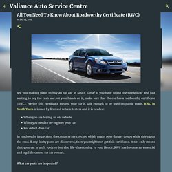 All You Need To Know About Roadworthy Certificate (RWC)