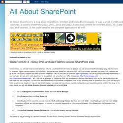 All About SharePoint: SharePoint 2013 - Setup DNS and use FQDN to access SharePoint sites