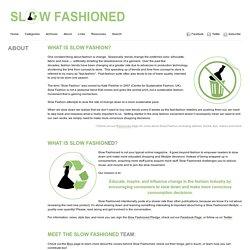 Slow Fashioned