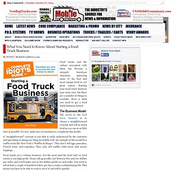 What You Need to Know About Starting a Food Truck Business