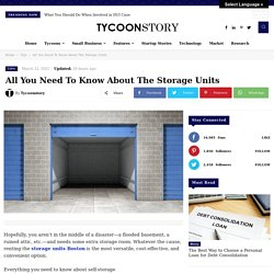 All You Need To Know About The Storage Units