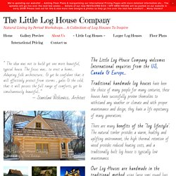 About Us — The Little Log House Company