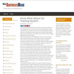 Know More About Car Tracking System – The Articles Base
