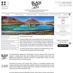 About Us - Black Tomato