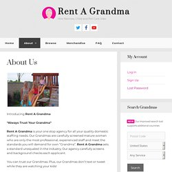 About Us – Rent A Grandma