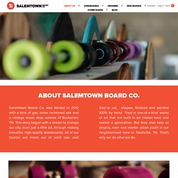 About Us – Salemtown Board Co.