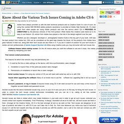 Know About the Various Tech Issues Coming in Adobe CS 6 by Adam Smith