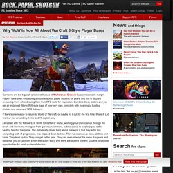 Why WoW Is Now All About WarCraft 3-Style Player Bases