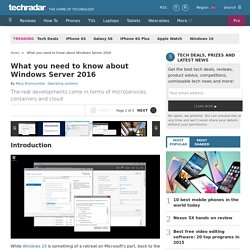 What you need to know about Windows Server 2016 - Techradar India