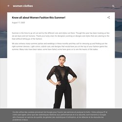 Know all about Women Fashion this Summer!