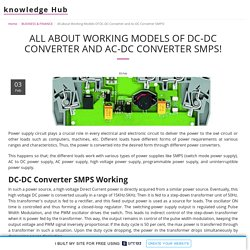 All about Working Models Of DC-DC Converter and Ac-DC Converter SMPS!