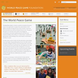 About the Game - World Peace Game Foundation