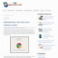 Aboutmybrowser: Tout savoir sur son ordinateur en ligne