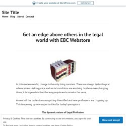 Get an edge above others in the legal world with EBCWebstore