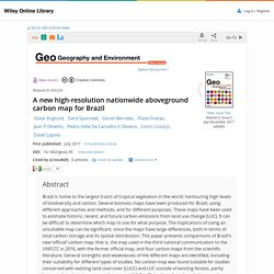 A new high-resolution nationwide aboveground carbon map for Brazil - Englund - 2017 - Geo: Geography and Environment