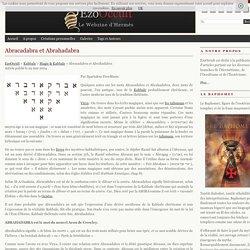 Abracadabra et Abrahadabra « Magie & Kabbale « Kabbale