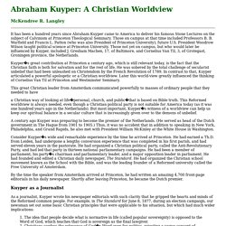 Abraham Kuyper: A Christian Worldview