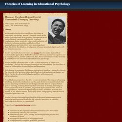 Abraham Maslow and the Theory of Humanistic Learning