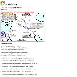 Maps: Abraham's Journey: 2085-2073 BC Abram's migration