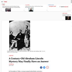 Abraham Lincoln: Researchers Find Who Wrote the Bixby Letter