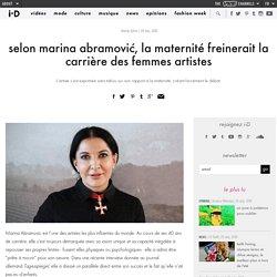 selon marina abramović, la maternité freinerait la carrière des femmes artistes