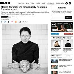 Marina Abramović's dinner party mistaken for satanic cult