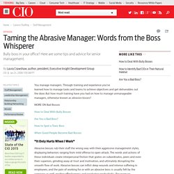 Taming the Abrasive Manager: Words from the Boss Whisperer