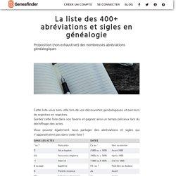 La liste des 400+ abréviations et sigles en généalogie