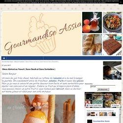 Glace Abricot au Yaourt ( Sans Oeufs et Sans Sorbetière ) - Gourmandise Assia