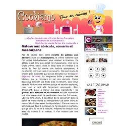 Gâteau aux abricots, romarin et mascarpone « Cookismo